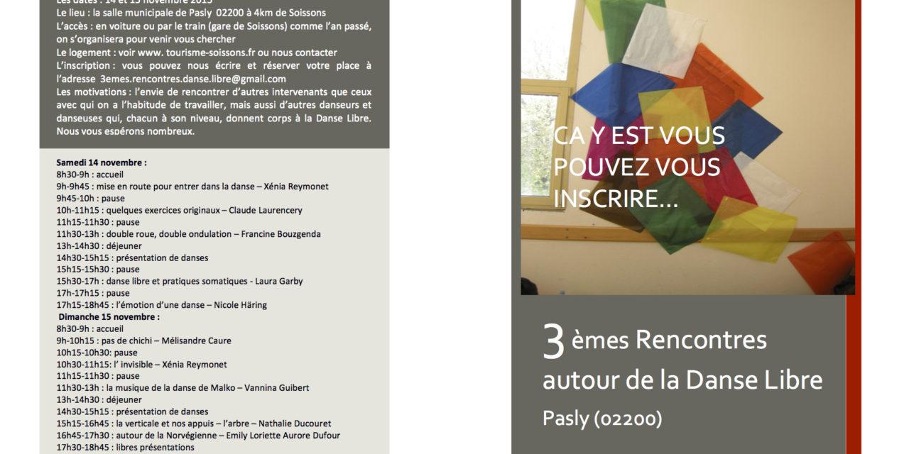 14-15 novembre prochain: Les 3èmes rencontres! (près de Soissons)